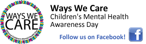 Ways We Care - Children's Mental Health Awareness Day